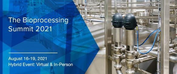 The Bioprocessing Summit 2021