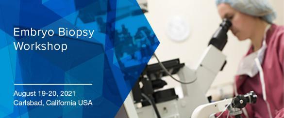 Embryo Biopsy Workshop 2021