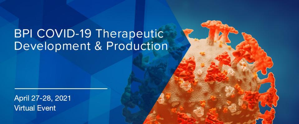 BPI COVID-19 Therapeutic Development & Production